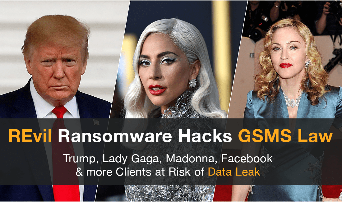 'REvil' Hacks GSMS Law Firm [Complete Timeline]: Threatens to Expose Donald Trump, Lady Gaga, Facebook & others on Dark Web