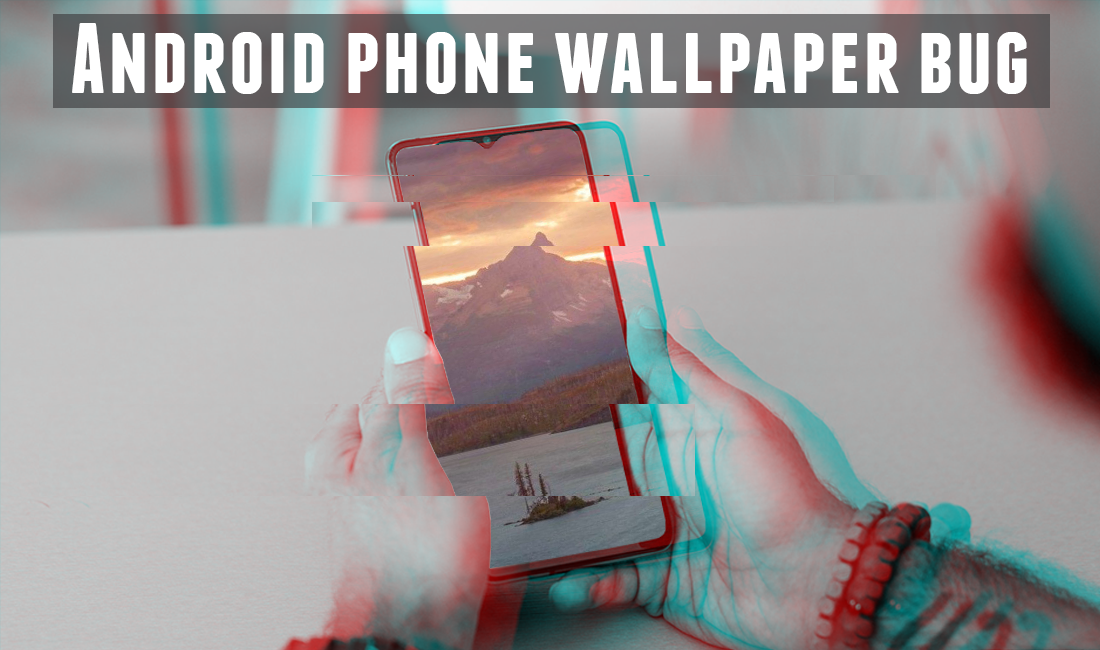 A Cryptic Wallpaper is Crashing Android Phones: Science Behind the Android Phone Wallpaper Bug