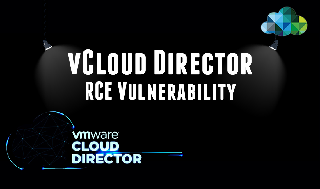 'VMware' Cloud Director Vulnerability Allows 100% Takeover of Corporate Server Infrastructures
